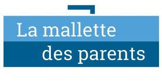 La Malette des parents : Un site internet dédié au dialogue entre les familles et l'école